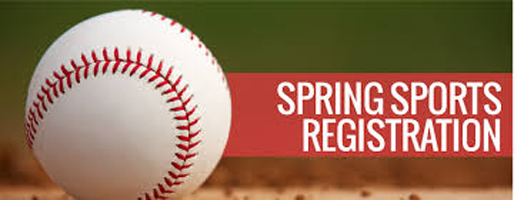 Spring Sports Registration NOW OPEN!!!